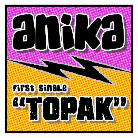 Anika - Topak (Single) release 2020 (Anika, Gary Perez)