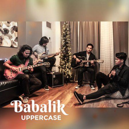 "Uppercase - ""Babalik"" Single Release (December 2, 2017)"