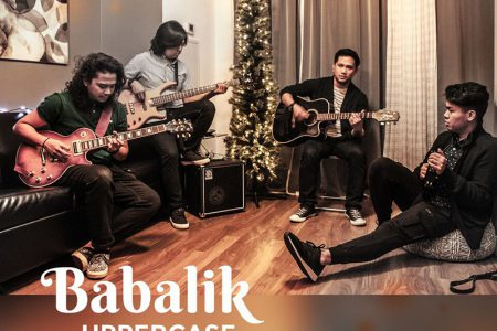 "Uppercase - ""Babalik"" Single Release (December 2, 2017)"